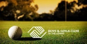 Boys & Girls Club of the Ozarks 18th Annual Golf Tournament