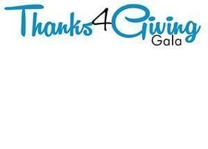 Thanks 4 Giving Gala – October 26th