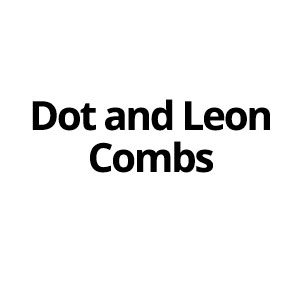 Dot and Leon Combs